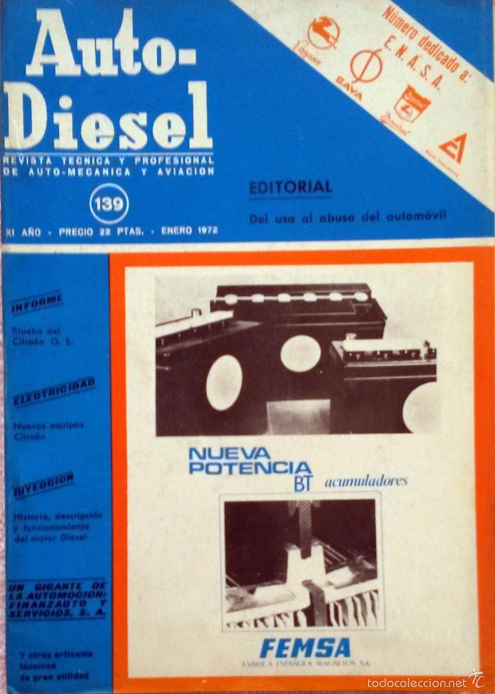 REVISTA AUTO-DIESEL Nº 139 - ENERO 1972. (Coches y Motocicletas Antiguas y Clásicas - Catálogos, Publicidad y Libros de mecánica)