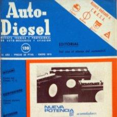 Coches y Motocicletas: REVISTA AUTO-DIESEL Nº 139 - ENERO 1972.. Lote 58186007