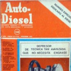 Coches y Motocicletas: REVISTA AUTO-DIESEL Nº 150 - DICIEMBRE 1972.. Lote 58186086