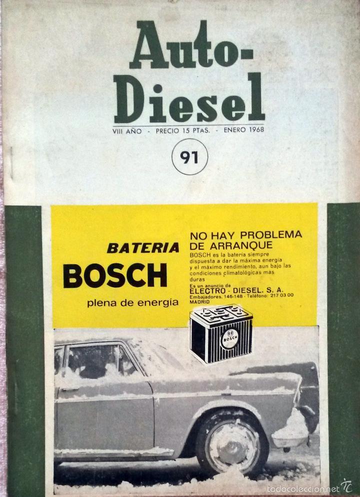REVISTA AUTO-DIESEL Nº 91 - ENERO 1968. (Coches y Motocicletas Antiguas y Clásicas - Catálogos, Publicidad y Libros de mecánica)