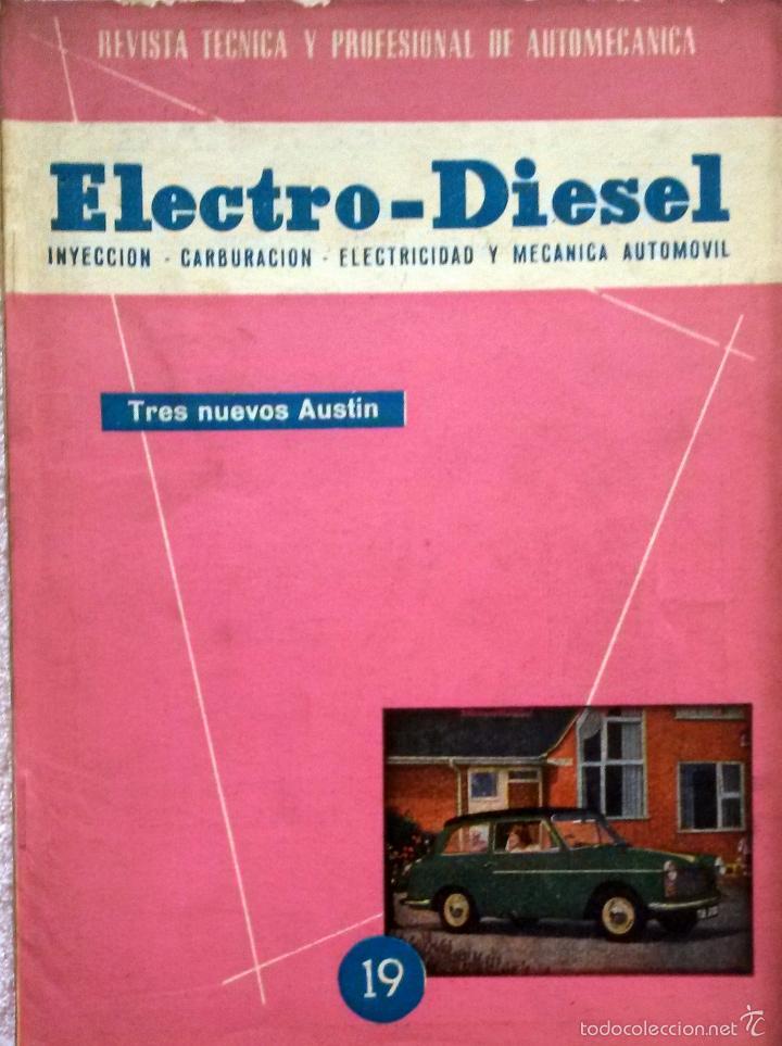 REVISTA ELECTRO-DIESEL Nº 19 - ENERO 1962.. (Coches y Motocicletas Antiguas y Clásicas - Catálogos, Publicidad y Libros de mecánica)