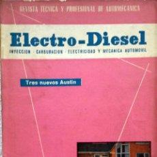 Coches y Motocicletas: REVISTA ELECTRO-DIESEL Nº 19 - ENERO 1962... Lote 58186320