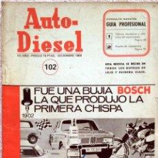Coches y Motocicletas: REVISTA AUTO-DIESEL Nº 102 - DICIEMBRE 1968.. Lote 58187652
