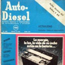 Coches y Motocicletas: REVISTA AUTO-DIESEL Nº 168 - JUNIO 1974.. Lote 58188168