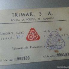 Coches y Motocicletas: TRIMAK 701 TALONARIO DE REVISIONES Y GARANTIA MOTOR LEW 250 1965 REUS. Lote 58272914
