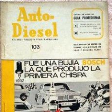 Coches y Motocicletas: REVISTA AUTO-DIESEL Nº 103 - ENERO 1969.. Lote 58299080