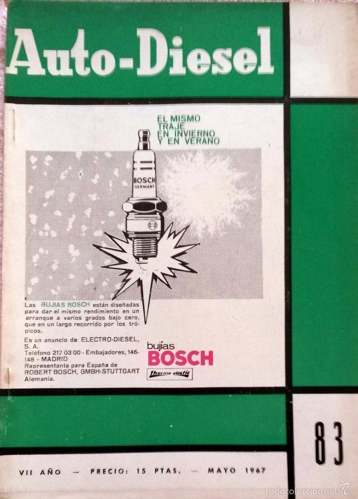 REVISTA AUTO-DIESEL Nº 83 - MAYO 1967. (Coches y Motocicletas Antiguas y Clásicas - Catálogos, Publicidad y Libros de mecánica)