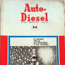 Coches y Motocicletas: REVISTA AUTO-DIESEL Nº 84 - JUNIO 1967.. Lote 58299152