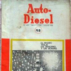 Coches y Motocicletas: REVISTA AUTO-DIESEL Nº 98 - AGOSTO 1968.. Lote 58299188