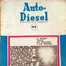 Coches y Motocicletas: REVISTA AUTO-DIESEL Nº 99 - SEPTIEMBRE 1968.. Lote 58299207