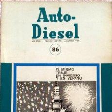 Coches y Motocicletas: REVISTA AUTO-DIESEL Nº 86 - AGOSTO 1967.. Lote 58299255