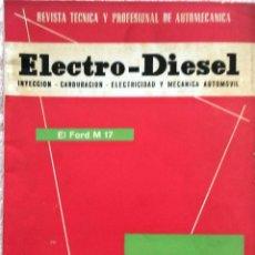 Coches y Motocicletas: REVISTA ELECTRO-DIESEL Nº 22 - ABRIL 1962.. Lote 58327446