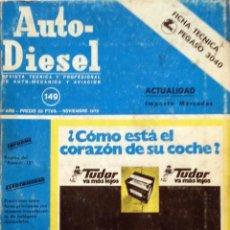 Coches y Motocicletas: REVISTA AUTO-DIESEL Nº 149 - NOVIEMBRE 1972.. Lote 58327869
