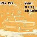 Coches y Motocicletas: SEAT 127 MANUAL USO Y ENTRETENIMIENTO. Lote 58336428
