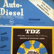 Coches y Motocicletas: REVISTA AUTO-DIESEL Nº 161 - NOVIEMBRE 1973.. Lote 58366490