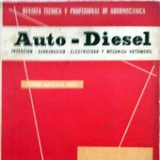 Coches y Motocicletas: REVISTA AUTO-DIESEL Nº 32 - FEBRERO 1963.. Lote 58366539