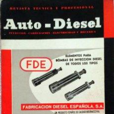 Coches y Motocicletas: REVISTA AUTO-DIESEL Nº 47 - MAYO 1964.. Lote 58366623