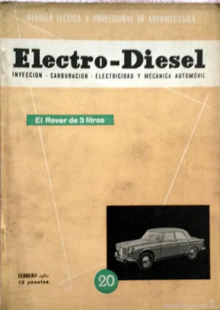 REVISTA ELECTRO-DIESEL Nº 20 - FEBRERO 1962. (Coches y Motocicletas Antiguas y Clásicas - Catálogos, Publicidad y Libros de mecánica)