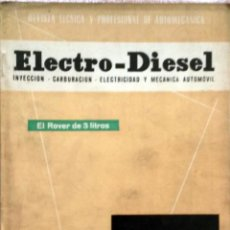 Coches y Motocicletas: REVISTA ELECTRO-DIESEL Nº 20 - FEBRERO 1962.. Lote 58367414