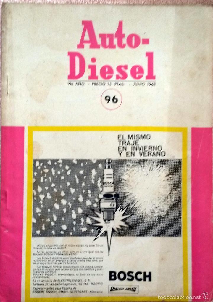 REVISTA AUTO-DIESEL Nº 96 - JUNIO 1968. (Coches y Motocicletas Antiguas y Clásicas - Catálogos, Publicidad y Libros de mecánica)