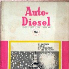 Coches y Motocicletas: REVISTA AUTO-DIESEL Nº 96 - JUNIO 1968.. Lote 58367474