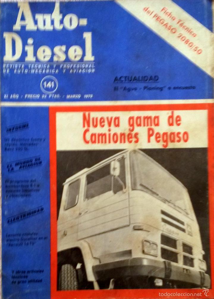 REVISTA AUTO-DIESEL Nº 141 - MARZO 1972. (Coches y Motocicletas Antiguas y Clásicas - Catálogos, Publicidad y Libros de mecánica)