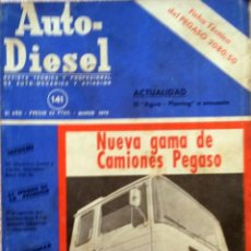 Coches y Motocicletas: REVISTA AUTO-DIESEL Nº 141 - MARZO 1972.. Lote 58367519