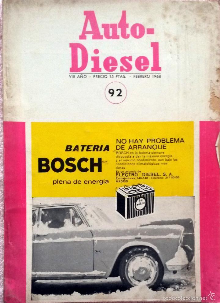 REVISTA AUTO-DIESEL Nº 92 - FEBRERO 1968. (Coches y Motocicletas Antiguas y Clásicas - Catálogos, Publicidad y Libros de mecánica)