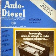 Coches y Motocicletas: REVISTA AUTO-DIESEL Nº 163 - ENERO 1974.. Lote 58367889