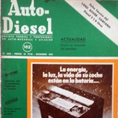 Coches y Motocicletas: REVISTA AUTO-DIESEL Nº 162 - DICIEMBRE 1973.. Lote 58367919