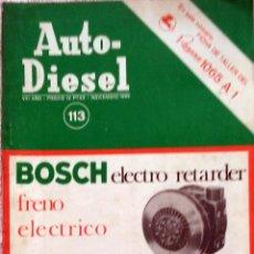 Coches y Motocicletas: REVISTA AUTO-DIESEL Nº 113 - NOVIEMBRE 1969.. Lote 58368126