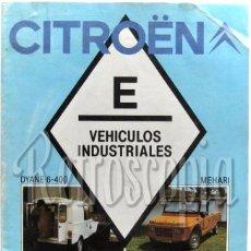 Coches y Motocicletas: CATALOGO PUBLICIDAD VEHICULOS INDUSTRIALES CITROEN (DYANE MEHARI C 25 VISA COMERCIAL 1984 CASTELLANO. Lote 58487714