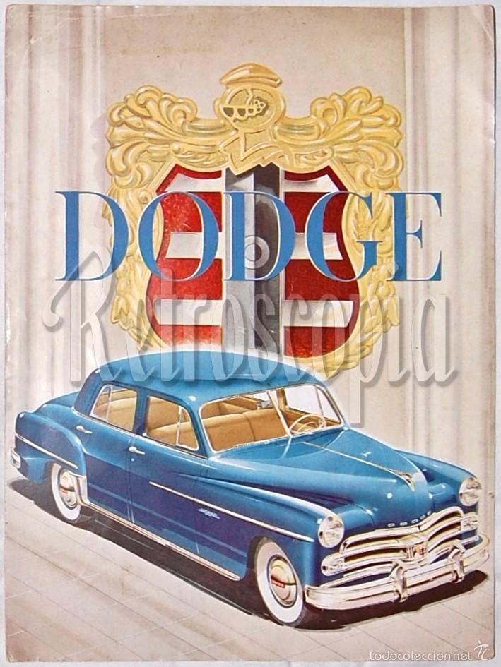 CATALOGO DESPLEGABLE AUTOMOVILES DODGE CORONET WAYFARER AÑOS 40 - 50 EN CASTELLANO (Coches y Motocicletas Antiguas y Clásicas - Catálogos, Publicidad y Libros de mecánica)