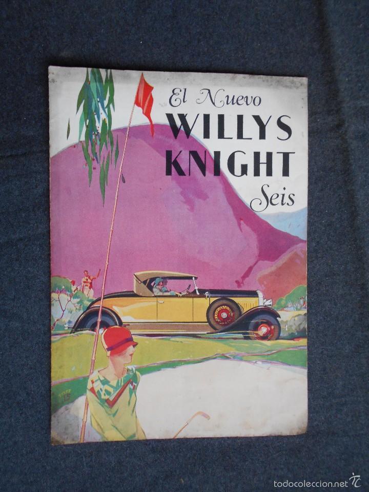 WILLYS KNIGHT SEIS CATÁLOGO (Coches y Motocicletas Antiguas y Clásicas - Catálogos, Publicidad y Libros de mecánica)