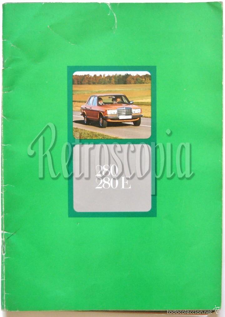 CATALOGO PUBLICIDAD MERCEDES BENZ 280 / 280 E EN CASTELLANO (Coches y Motocicletas Antiguas y Clásicas - Catálogos, Publicidad y Libros de mecánica)