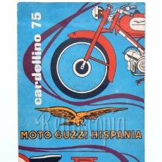 Coches y Motocicletas: CATALOGO DESPLEGABLE MOTO GUZZI HISPANIA. CARDELLINO 75 AÑOS 50 EN CASTELLANO. Lote 58543744