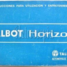 Coches y Motocicletas: CATALOGO INSTRUCCIONES MANUAL UTILIZACION Y ENTRETENIMIENTO TALBOT HORIZON AÑO 1980 EN CASTELLANO. Lote 58562496