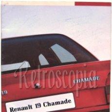 Coches y Motocicletas: CATALOGO PUBLICIDAD RENAULT 19 CHAMADE AÑO 1989 EN CASTELLANO. Lote 258505680