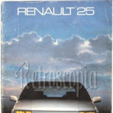 Coches y Motocicletas: CATALOGO PUBLICIDAD RENAULT 25 GTS GTX TURBO D AÑO 1985 EN CASTELLANO. Lote 119899620