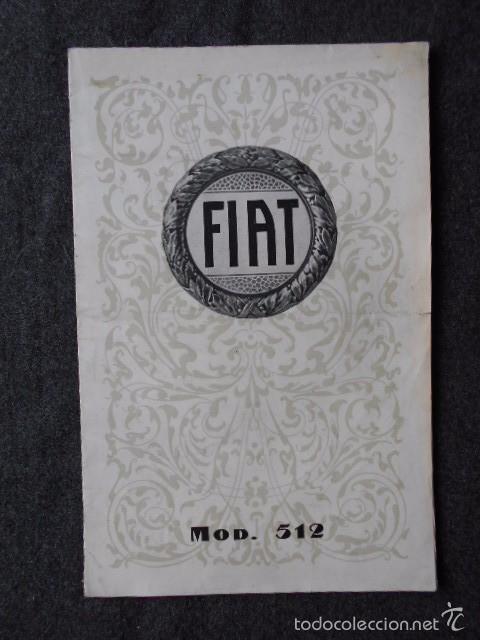FIAT 512 1927 CATÁLOGO DESPLEGABLE EN PÓSTER. EN CASTELLANO (Coches y Motocicletas Antiguas y Clásicas - Catálogos, Publicidad y Libros de mecánica)