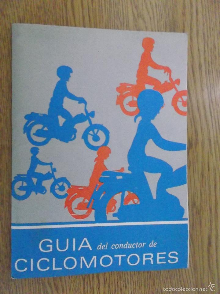 GUIA DEL CONDUCTOR DE CICLOMOTORES. (Coches y Motocicletas Antiguas y Clásicas - Catálogos, Publicidad y Libros de mecánica)