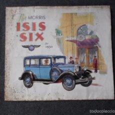Coches y Motocicletas: THE MORRIS ISIS SIX 1930 CATÁLOGO DESPLEGABLE EN POSTER EN INGLÉS. Lote 58638505