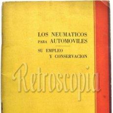 Coches y Motocicletas: CATALOGO PUBLICIDAD MANUAL DE USO CONSERVACIÓN LOS NEUMÁTICOS PARA AUTOMÓVILES. PIRELLI AÑOS 20 - 30. Lote 58665882