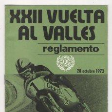 Coches y Motocicletas: (ALB-TC-2) REGLAMENTO XXI VUELTA AL VALLES 28 OCTUBRE 1973 TROFEO DERBI . Lote 58925015