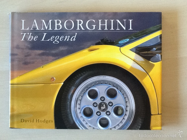 LAMBORGHINI THE LEGEND DAVID HODGES (Coches y Motocicletas Antiguas y Clásicas - Catálogos, Publicidad y Libros de mecánica)