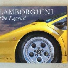 Coches y Motocicletas: LAMBORGHINI THE LEGEND DAVID HODGES. Lote 59595324