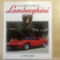 Coches y Motocicletas: THE COMPLETE BOOK OF LAMBORGHINI. Lote 59599055
