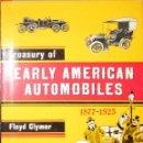 Coches y Motocicletas: TESORO DE LOS PRIMEROS AUTOMÓVILES AMERICANOS. FLOYD CLYMER. 1ª ED. DE 1950. MUY RARO.. Lote 59624195