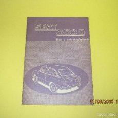 Coches y Motocicletas: ANTIGUO MANUAL DE USO Y ENTRETENIMIENTO DEL SEAT 850 D DEL AÑO 1972. Lote 59757880