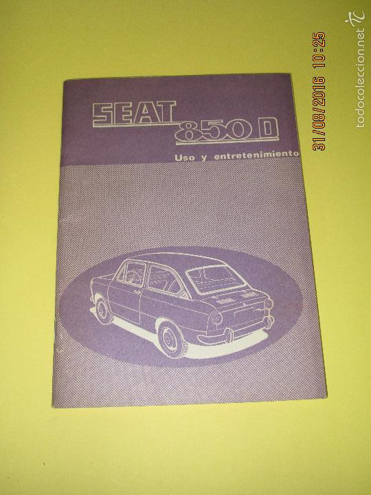 Coches y Motocicletas: Antiguo Manual de Uso y Entretenimiento del SEAT 850 D del Año 1972 - Foto 6 - 59757880